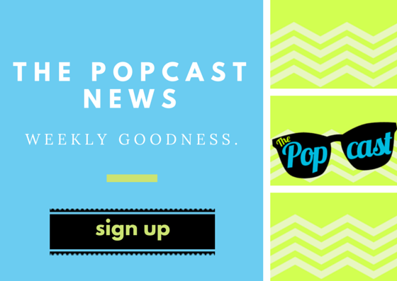 The Popcast Newsletter