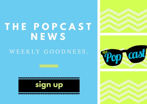 The Popcast Newsletter